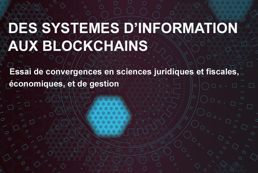 Des systèmes d'information aux blockchains