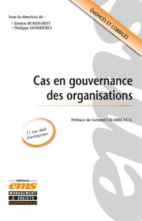 Cas en gouvernance des organisations