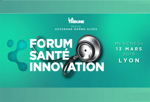 Forum Santé Innovation La Tribune - Lyon, 2019
