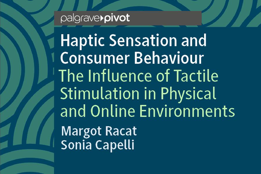 Sensation haptique et comportement des consommateurs