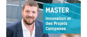 Master Management de l'Innovation et des Projets Compexes