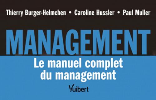 Management - Le manuel complet du management, co-écrit par Caroline Hussler