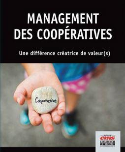 """""""Management des coopératives : une différence créatice de valeur(s)"""""""