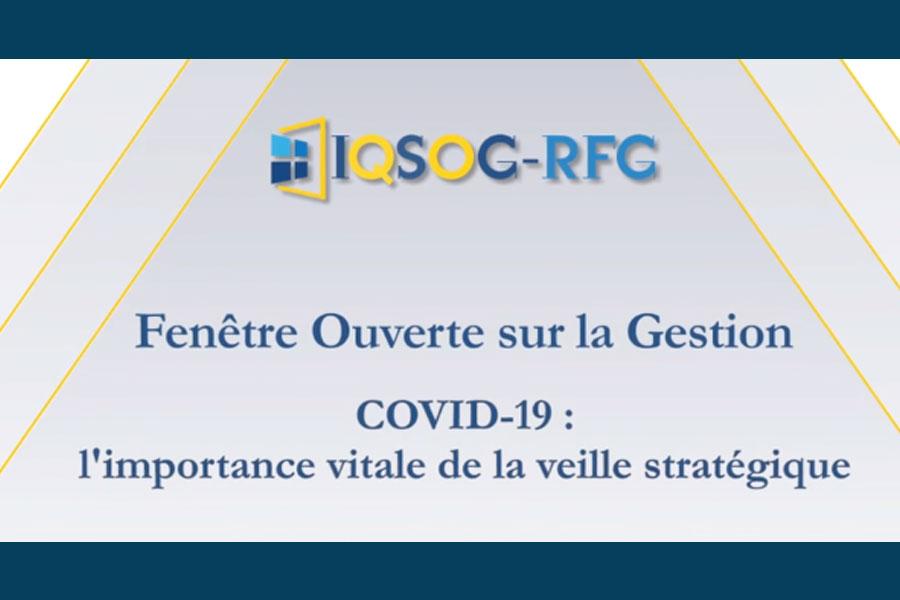 COVID-19 : l'importance vitale de la veille stratégique